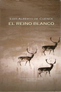 Premio de la Asociación de Editores de Poesía Premio de la Asociación de Editores de Poesía El reino blanco 198x300