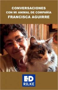 """PortadaConversaciones Conversaciones con mi animal de compañía Francisca Aguirre """"Conversaciones con mi animal de compañía"""" nuevo poemario de Francisca Aguirre PortadaConversaciones 195x300"""
