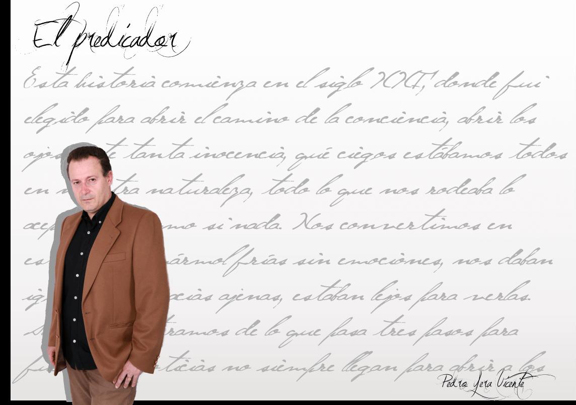 """Pedro Yera Vicente. Escritor. Pedro Yera Vicente: """"Me gusta escribir y me aporta calma y serenidad…"""" Pedro Yera Vicente: """"Me gusta escribir y me aporta calma y serenidad…"""" Fichaautor"""