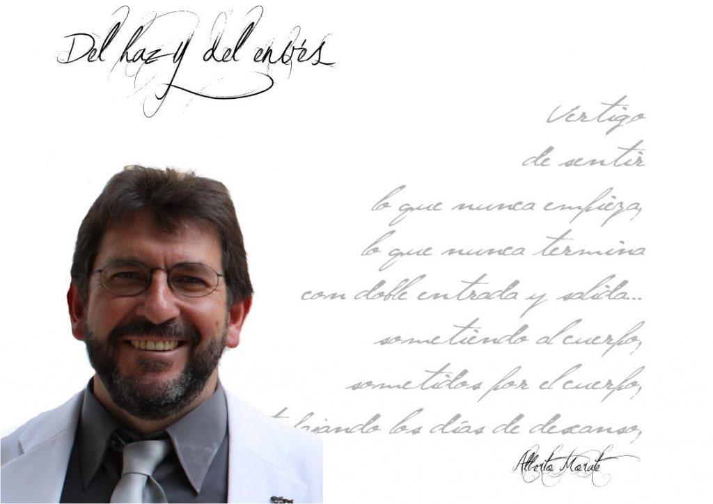 """Alberto Morate del Haz y del envés  Alberto Morate: """"No concibo la vida sin poesía. No concibo no leer libros de poemas. Puedo prescindir de la prosa, pero no de la poesía"""". FichaAlbertoMorate"""