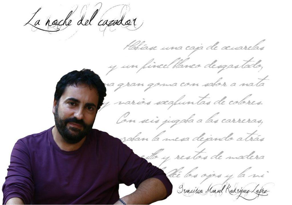 """Francisco Manuel Rodriguez Lopez  Francisco Manuel Rodriguez: """"La poesía, al menos la que practico, está a medio camino entre la realidad como referente y la autorreferencia literaria"""" FIchaFmanuelRodriguezr 1024x721"""