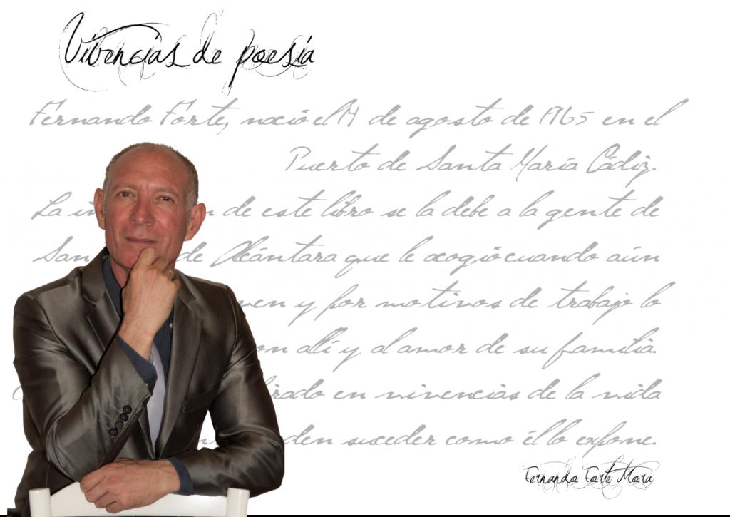 """VIVENCIAS DE POESÍA - FERNANDO FORTE MORA Fernando Forte Mora Fernando Forte Mora: """"La poesía ni tiene edad ni tiene lugar"""" FicahFernandoForteMora"""