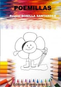 POEMILLAS – Raquel BONILLA SANTANDER POEMILLAS – Raquel BONILLA SANTANDER PortadaPoemillasGrande 211x300