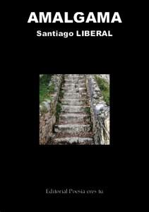 AMALGAMA - Santiago LIBERAL - PortadaGrande 211x300 - AMALGAMA – Santiago LIBERAL