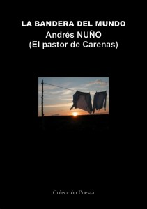 LA BANDERA DEL MUNDO – Andrés NUÑO LA BANDERA DEL MUNDO – Andrés NUÑO PortadalabanderaGrande 211x300